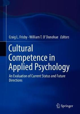 Cultural Competence in Applied Psychology - Craig L. Frisby