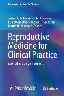 Reproductive Medicine for Clinical Practice - Joseph G. Schenker