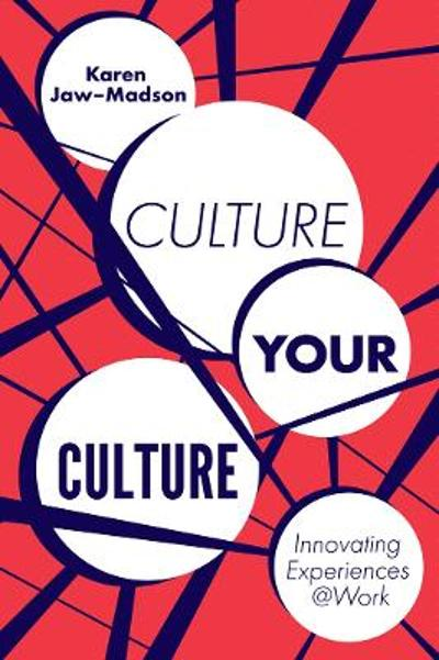 Culture Your Culture - Karen Jaw-Madson