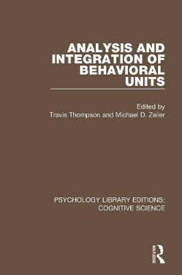 Analysis and Integration of Behavioral Units - Michael D. Zeiler