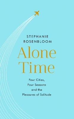 Alone Time - Stephanie Rosenbloom