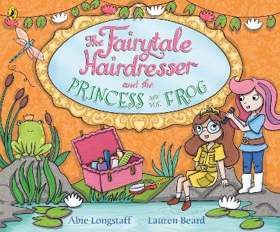 The Fairytale Hairdresser and the Princess and the Frog - Abie Longstaff
