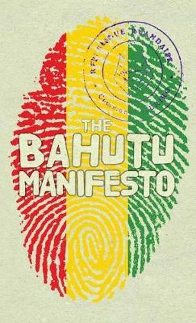 The Bahutu Manifesto - Anthony Horvath