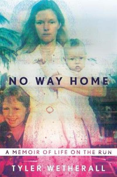 No Way Home - Tyler Wetherall