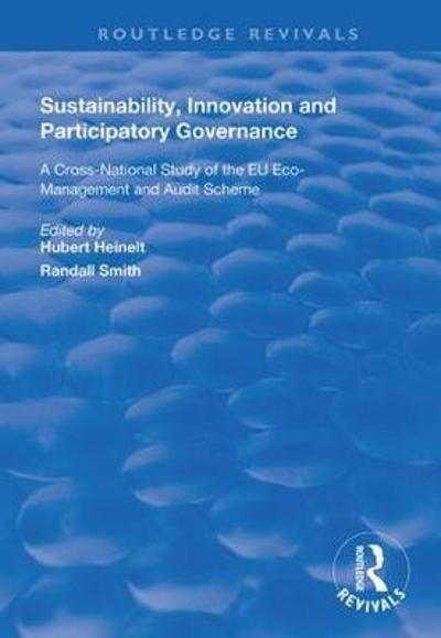 Sustainability, Innovation and Participatory Governance - Hubert Heinelt