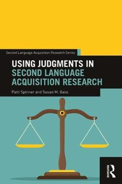 Using Judgments in Second Language Acquisition Research - Patti Spinner