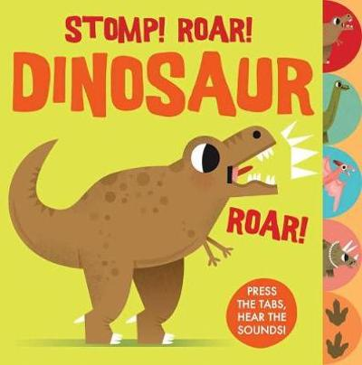 Sounds of the Wild: Stomp Roar! Dinosaur - Carles Ballesteros