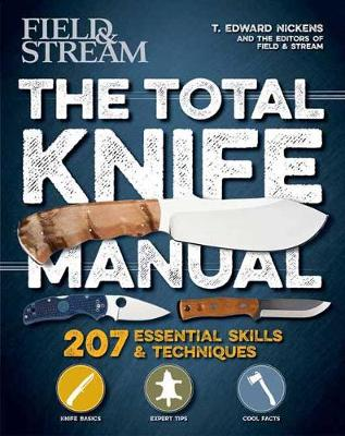 Total Knife Manual - T. Edward Nickens