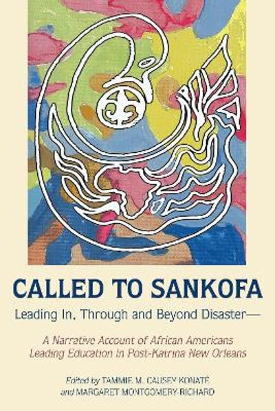 Called to Sankofa - Tammie M. Causey-Konate