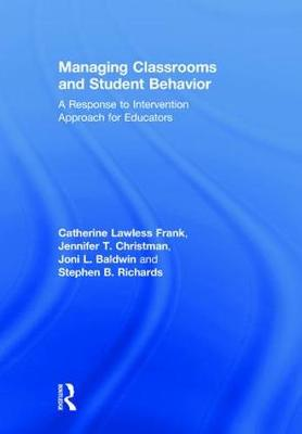 Managing Classrooms and Student Behavior - Stephen B. Richards