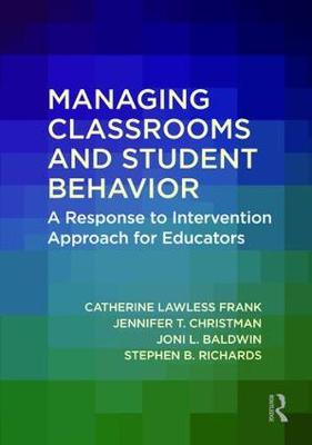 Managing Classrooms and Student Behavior - Catherine Lawless Frank