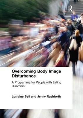 Overcoming Body Image Disturbance - Lorraine Bell