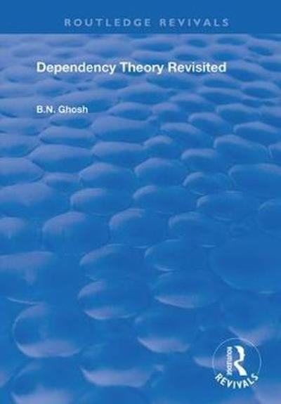 Dependency Theory Revisited - B.N. Ghosh