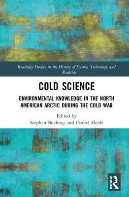 Cold Science - Stephen Bocking