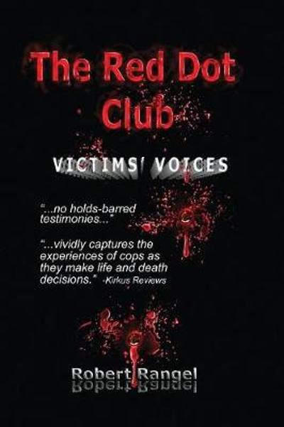The Red Dot Club - Victims' Voices - Robert Rangel
