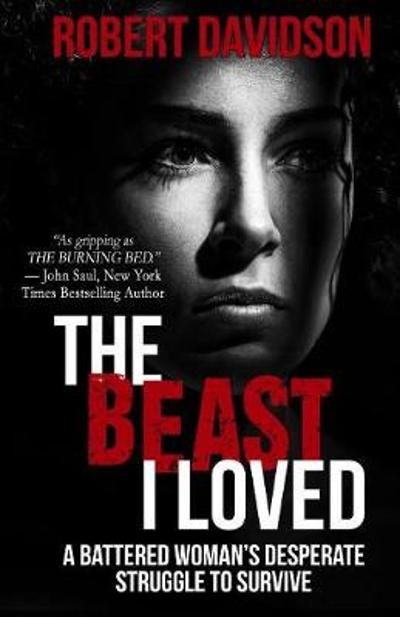 The Beast I Loved - Robert Davidson