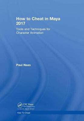 How to Cheat in Maya 2017 - Paul Naas