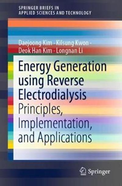 Energy Generation using Reverse Electrodialysis - Daejoong Kim