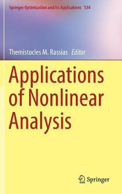 Applications of Nonlinear Analysis - Themistocles M. Rassias