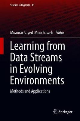 Learning from Data Streams in Evolving Environments - Moamar Sayed-Mouchaweh