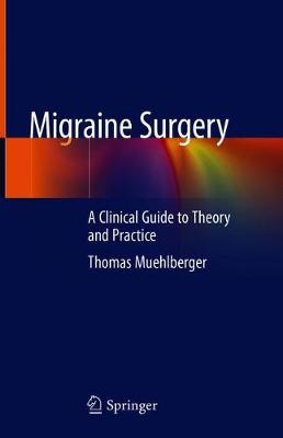 Migraine Surgery - Thomas Muehlberger