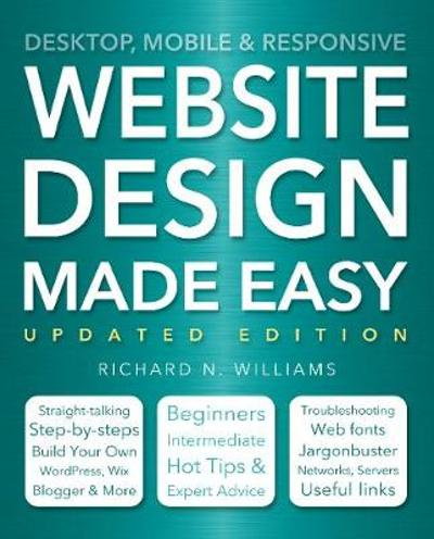 Website Design Made Easy - Richard N. Williams