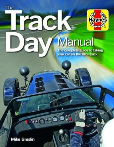 Track Day Manual - Mike Breslin