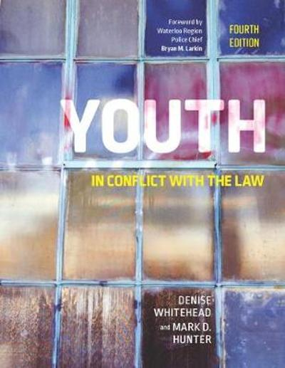 Youth in Conflict with the Law - Denise Whitehead