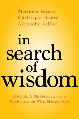 In Search of Wisdom - Matthieu Ricard