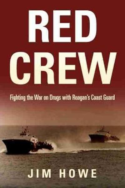 Red Crew - Jim Howe