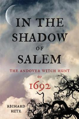 In the Shadow of Salem - Richard Hite