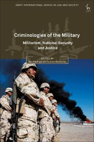 Criminologies of the Military - Ben Wadham