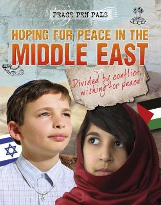 Hoping for Peace in the Middle East - Angela Royston