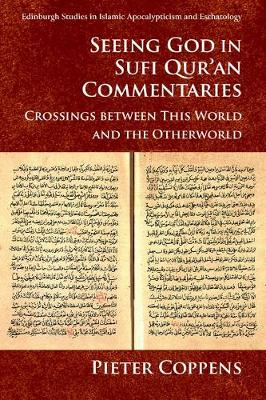 Seeing God in Sufi Qur'an Commentaries - Pieter Coppens