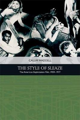 The Style of Sleaze - Calum Waddell