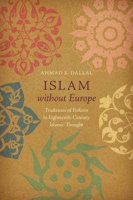 Islam without Europe - Ahmad S. Dallal