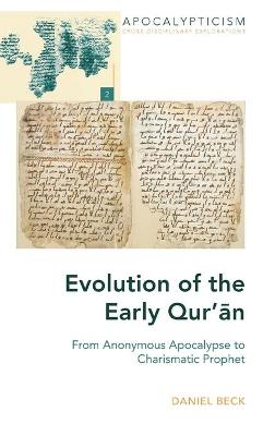 Evolution of the Early Qur'an - Daniel Beck