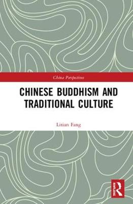 Chinese Buddhism and Traditional Culture - Litian Fang