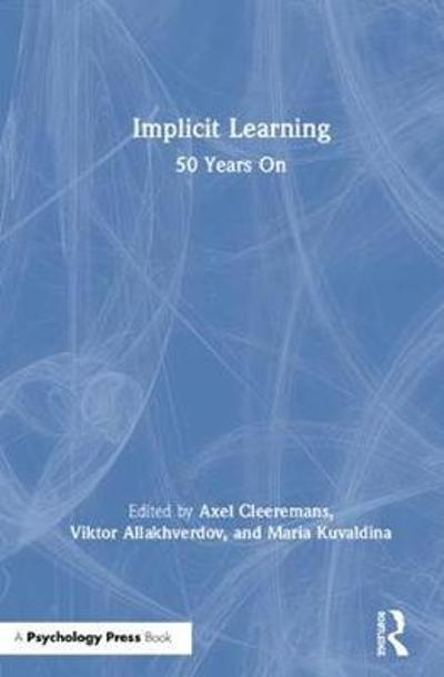 Implicit Learning - Axel Cleeremans