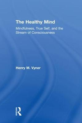 The Healthy Mind - Henry Vyner