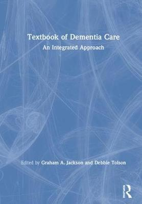 Textbook of Dementia Care - Graham Jackson