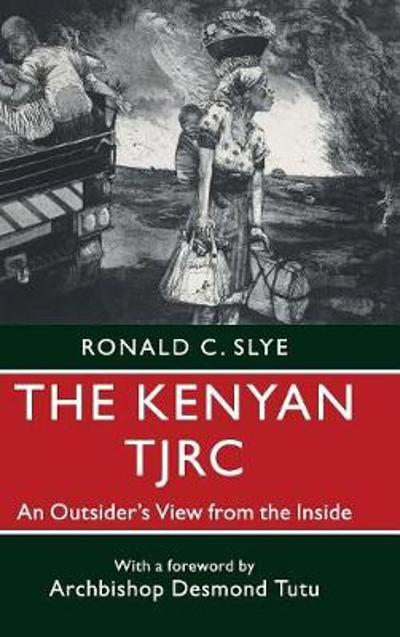The Kenyan TJRC - Ronald C. Slye