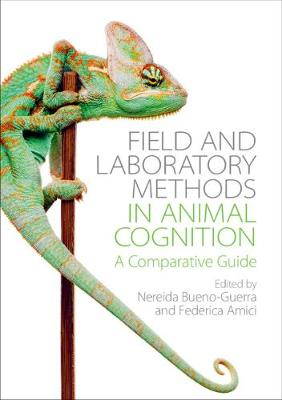 Field and Laboratory Methods in Animal Cognition - Nereida Bueno-Guerra