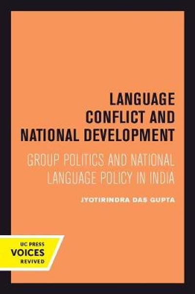 Language Conflict and National Development - Jyotirindra Das Gupta