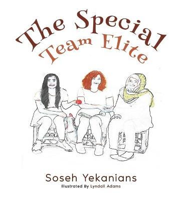 The Special Team Elite - Soseh Yekanians