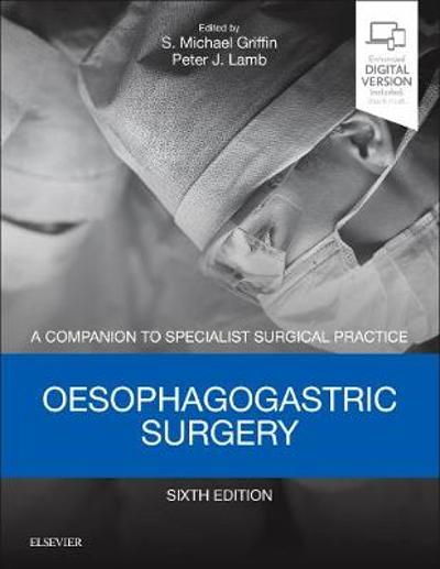Oesophagogastric Surgery - Print and E-Book - Lamb