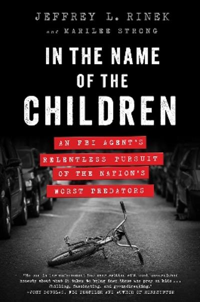 In the Name of the Children - Jeffrey L. Rinek