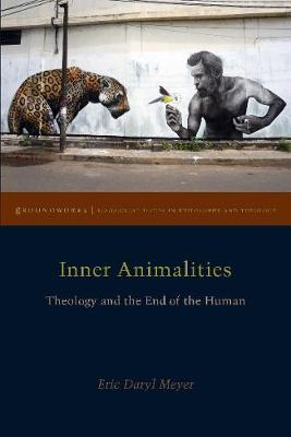 Inner Animalities - Eric Daryl Meyer