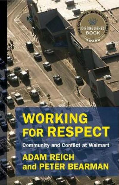 Working for Respect - Adam Reich