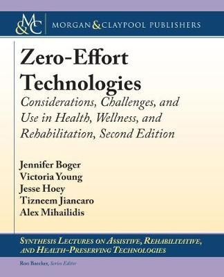 Zero-Effort Technologies - Jennifer Boger